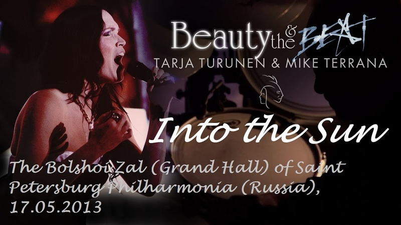 Tarja Turunen Mike Terrana Into the Sun Beauty and the Beat TOUR 2013
