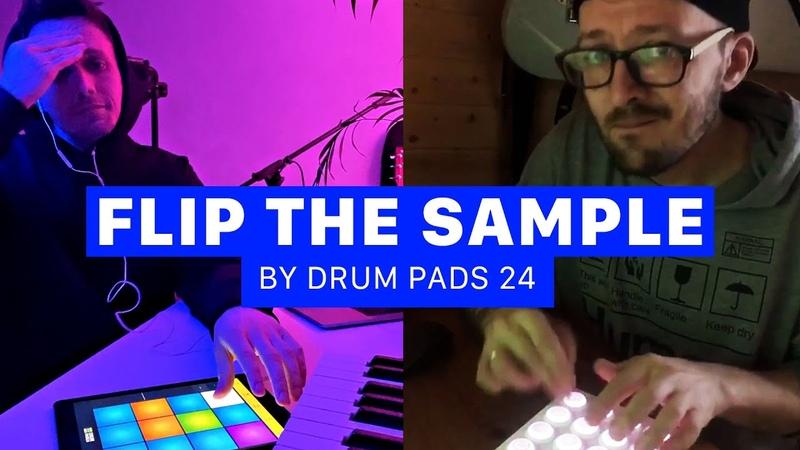 2 PRODUCERS FLIP THE SAMPLE Paul vs Moskvin Drum Pads 24 Edition