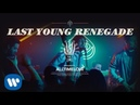 All Time Low: Last Young Renegade OFFICIAL VIDEO