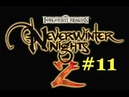 Neverwinter Nights 2 let's play part 11