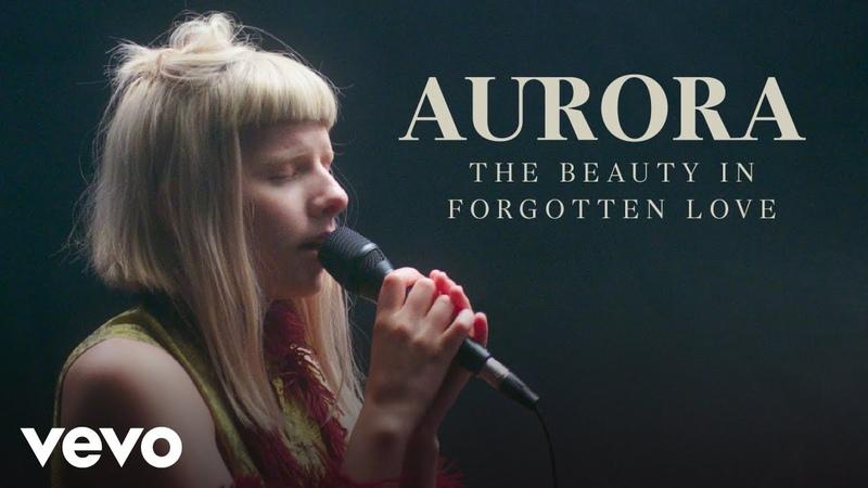 AURORA - Forgotten Love Live Performance   Vevo