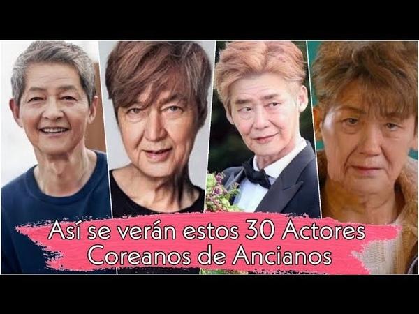 Así se verán estos 30 actores coreanos cuando sean ancianos