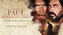 Павел, апостол Христа 2018