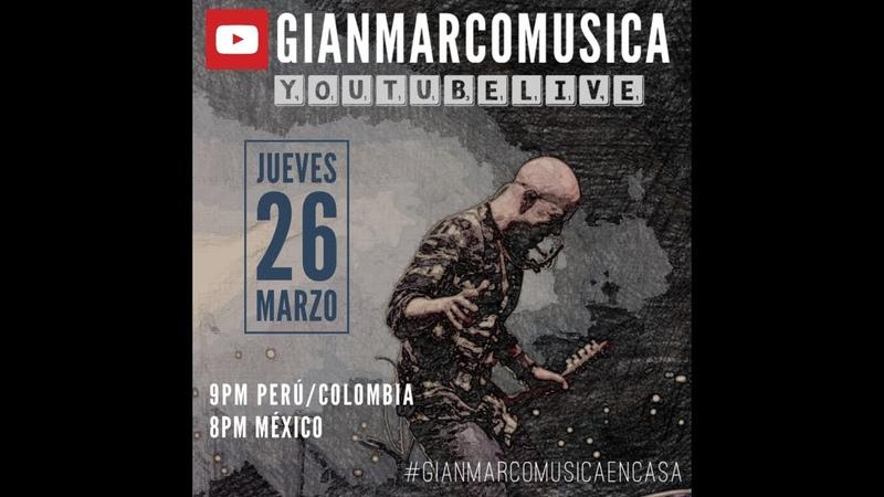 GianMarcoMusicaEnCasa QuedateEnCasa Conmigo