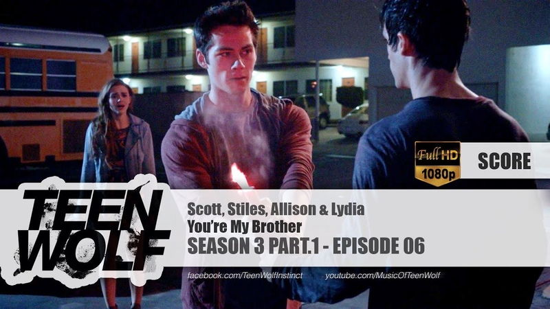 You're My Brother | Teen Wolf 3x06 Score [HD]