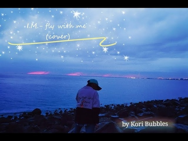 I.M.(Monsta x) - fly with me (cover by Kori Bubbles)