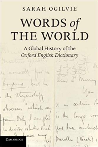 Words of the World A Global History of the Oxford English Dictionary