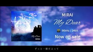 【Full Lyric Video】My Dear -MIRAI by Angels' Temptation-
