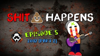 mike_KidLazy - SHIT HAPPENS - Episode 5: 2017 (part 2) - feat. Six String Overdose
