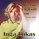 Inga Lukas - I Feel so High With You