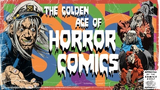 The Golden Age of Horror Comics - Part 1