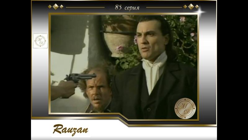 Rauzán Capitulo 85 Раузан 85 серия