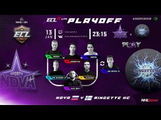 ECL 11 Lite PLAYOFF / NOVA v Ringette HC / 3 ROUND / NHL 21 / NHLGamer 6v6