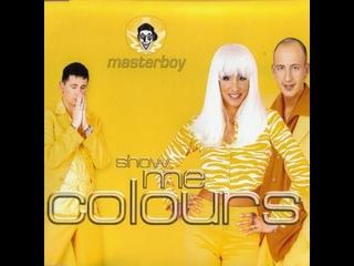 Masterboy - Show Me Colours remix x264 '1996 HD от .