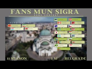 FANS MUN SIGRA SONG CONTEST, Edition 11, Serbia. Semi Final 2, Belgrade