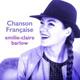 Emilie-Claire Barlow - Chanson française
