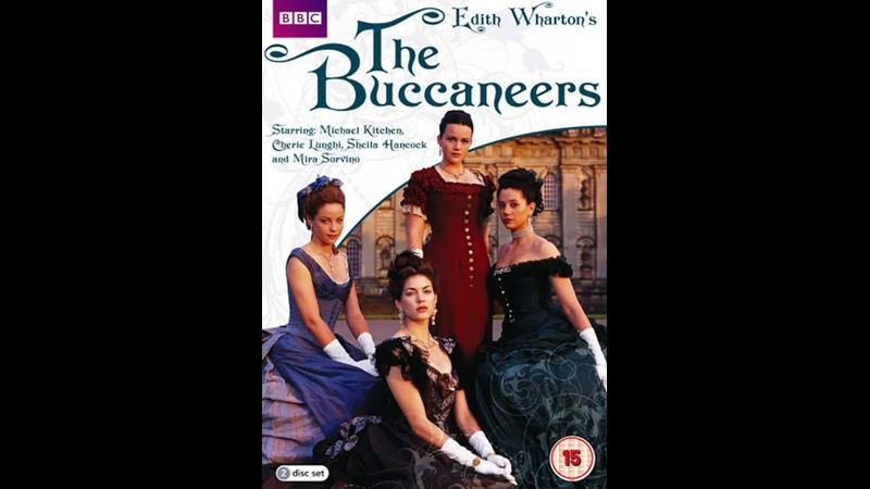 Красотки Эдит Уортон часть первая The Buccaneers VHS Rip 1995