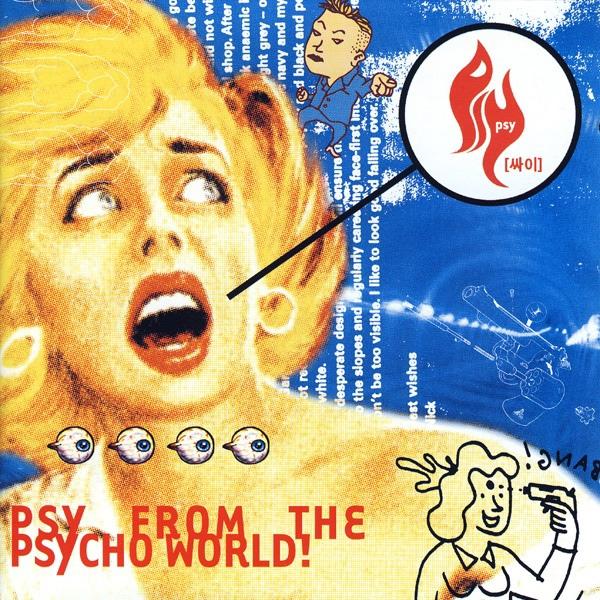 PSY album Psy From The Psycho World