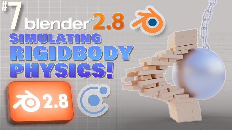 Blender 2 8 Simulating RigidBody Physics b3d