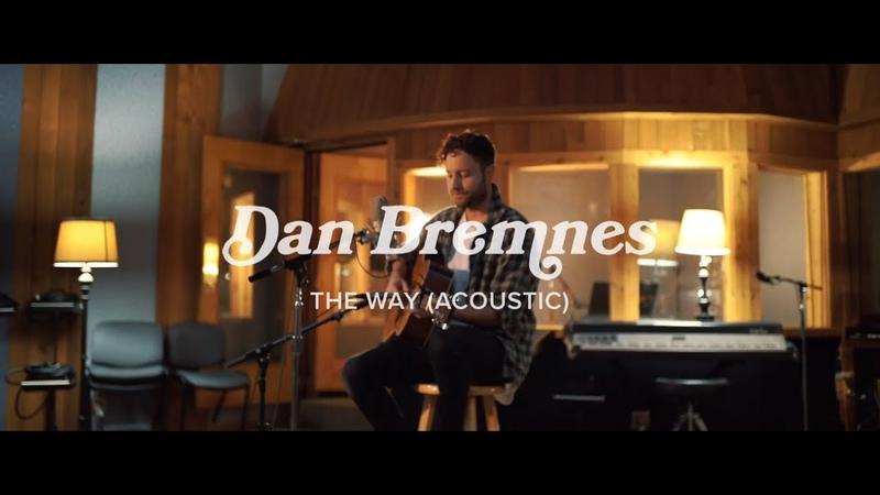 Dan Bremnes The Way Acoustic Video