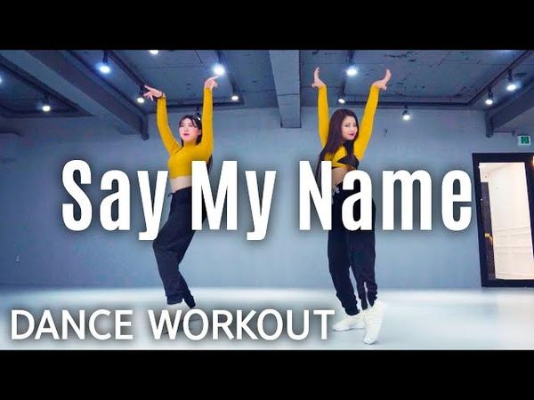 Dance Workout Say My Name David Guetta Bebe Rexha J Balvin MYLEE Cardio Dance Workout