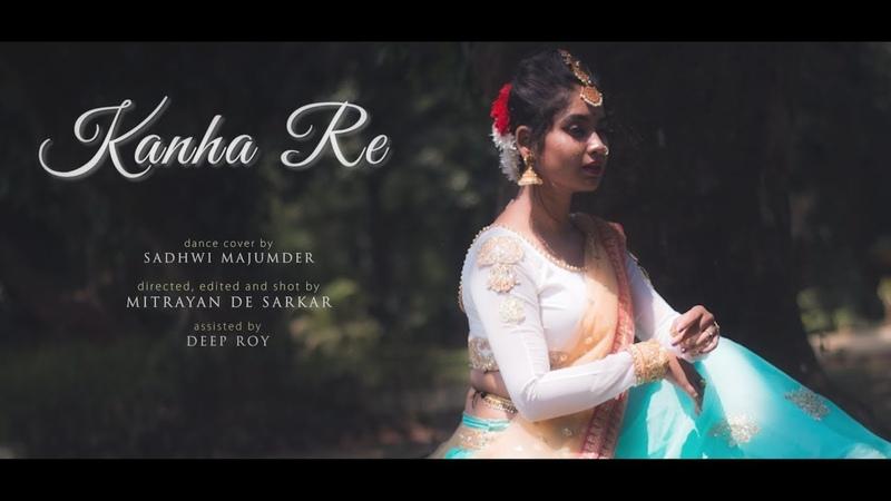 Kanha Re Video Song Neeti Mohan Shakti Mohan Mukti Mohan Dance Cover by Sadhwi
