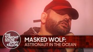 Masked Wolf: Astronautin theOcean | The Tonight Show Starring Jimmy Fallon