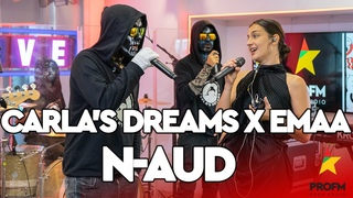 Carla's Dreams & EMAA - N-aud   PROFM LIVE Session
