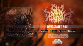 SIN DELIVERANCE - DEVASTATED SOUL [OFFICIAL LYRIC VIDEO] - Blackened Deathcore (Russia) (2020) SW EXCLUSIVE