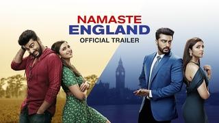 Официальный трейлер фильма Namaste England - Арджун Капур и Паринити Чопра
