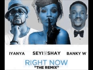 Seyi Shay Ft Banky W & Iyanya - Right Now Remix (NEW 2015)