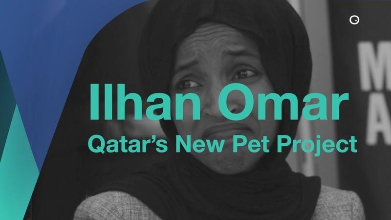 Ilhan Omar .. Qatar's New Pet Project