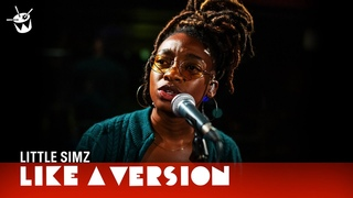 Little Simz - 'Selfish' (live for Like A Version)