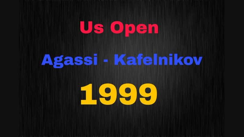 1999 US Open Agassi Kafelnikov Semifinal