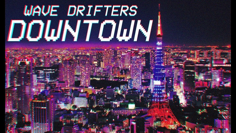 Wave Drifters Downtown