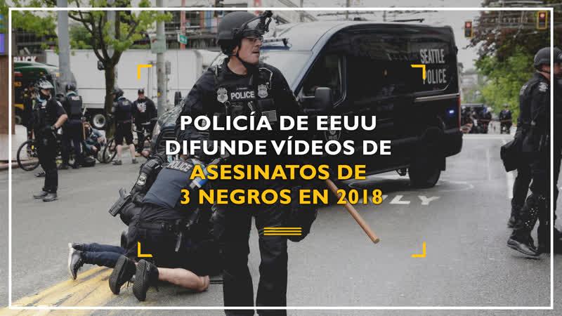 Policía de EEUU difunde vídeos de asesinatos de 3 negros en 2018